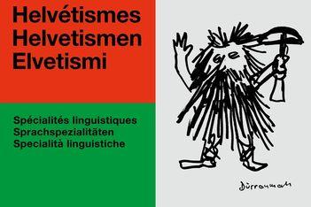 Jusqu'au 3 octobre 2021, exposition sur les dialectes régionaux de Suisse